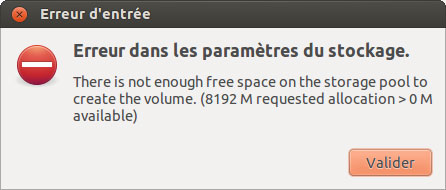 There is not enough free space on the storage pool to create the volume. (8192 M requested allocation > 0M available)